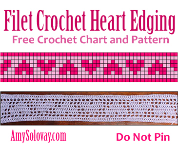 Filet Crochet Heart Edging -- Free Crochet Pattern and Chart