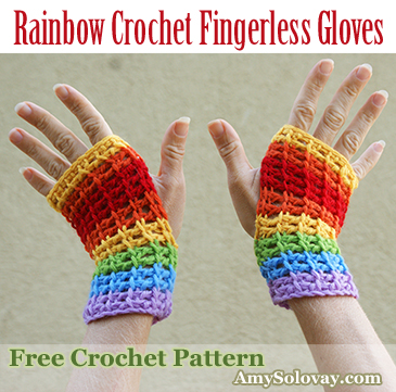 Free Pattern for Crochet Rainbow Fingerless Gloves