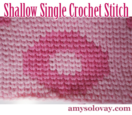 This photo shows you an example of the shallow single crochet stitch combined with the tapestry crochet technique. The piece looks a little like knitted stockinette stitch, but the feel and drape of the piece doesn't AT ALL resemble knitted stockinette.