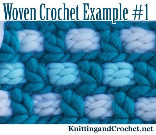 Woven Crochet Example I posted at KnittingandCrochet.net