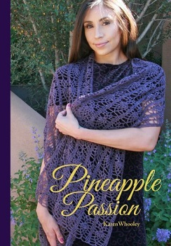 Pineapple Passion crochet pattern book by Karen Whooley, published by Occhi Blu Press
