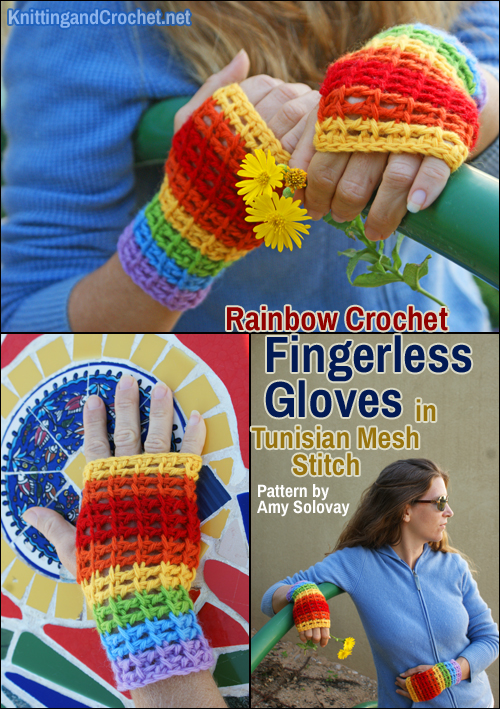 This photo collage accompanies a FREE crochet pattern for rainbow fingerless gloves worked in Tunisian mesh stitch.