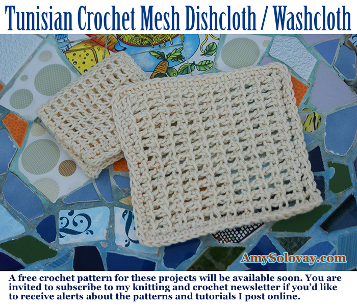 Tunisian Crochet Mesh Dishcloth and Washcloth + Mosaic Art From Baltimore Park in Ashkelon, Israel