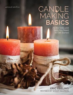 Candle Making Basics by Eric Ebeling, published by Stackpole Books