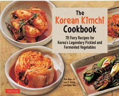 The Korean Kimchi Cook Book by Kim Man-Jo, Lee O-Young and Lee Kyou-Tae, published by Tuttle Publishing.
